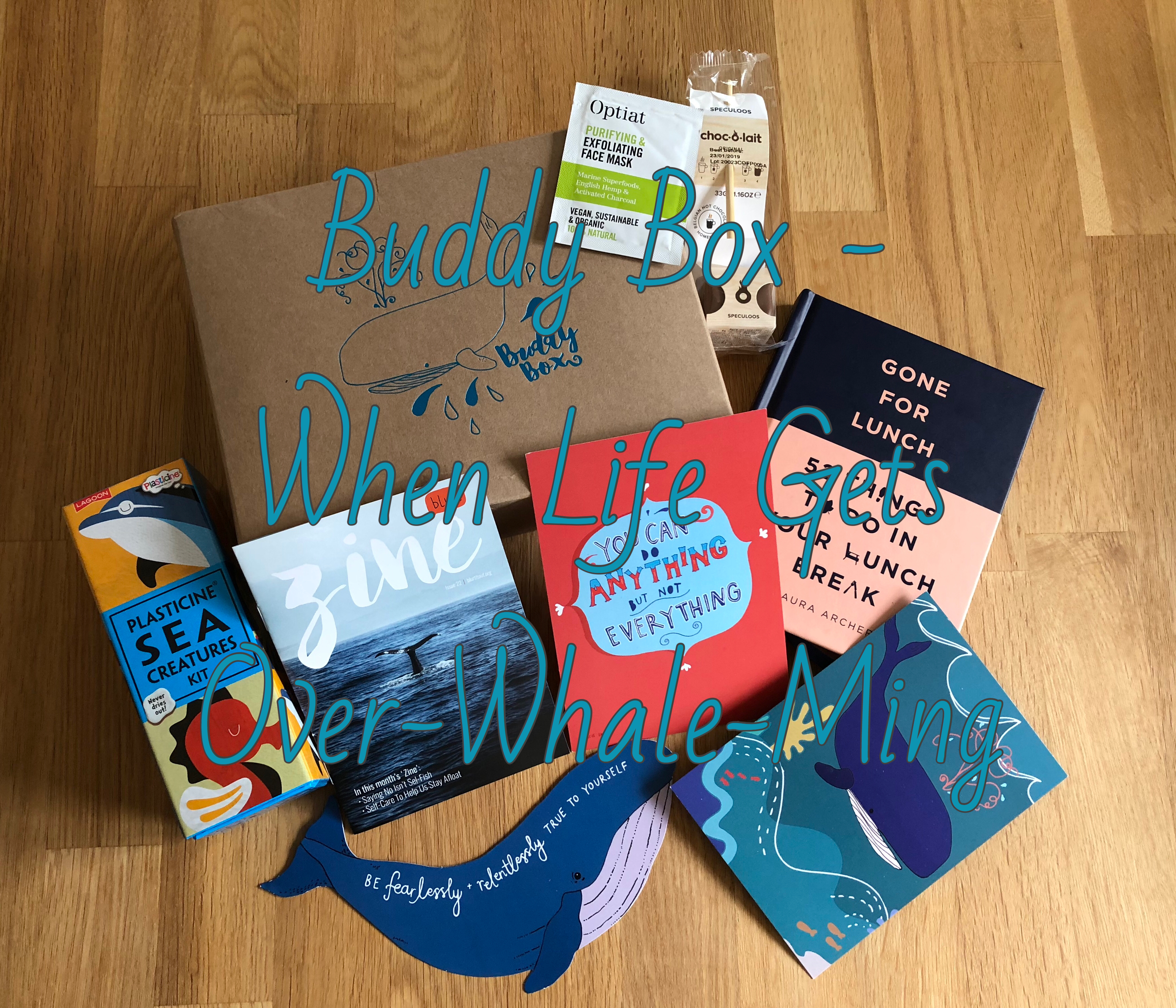 When Life Gets Over-Whale-Ming – Buddy Box Review | Self Care graphic
