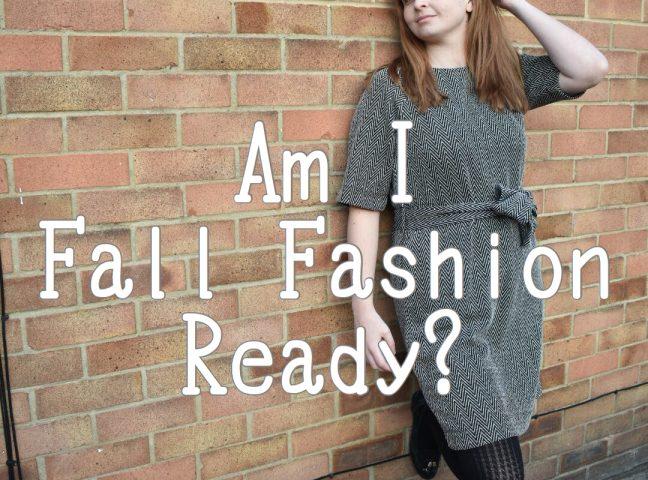 Am I Fall Fashion Ready?