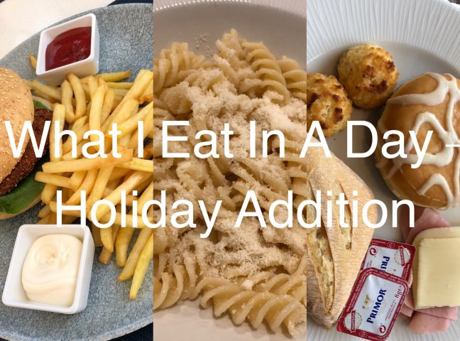 What I Eat In A Day – Holiday Addition