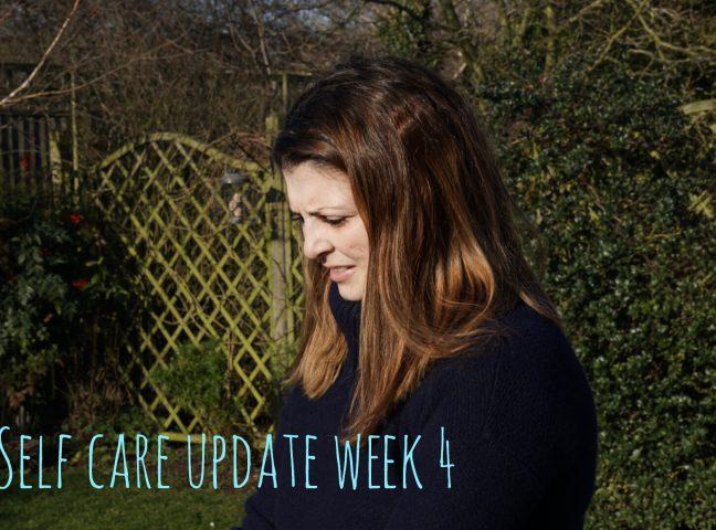 Self Care Week 4 Update