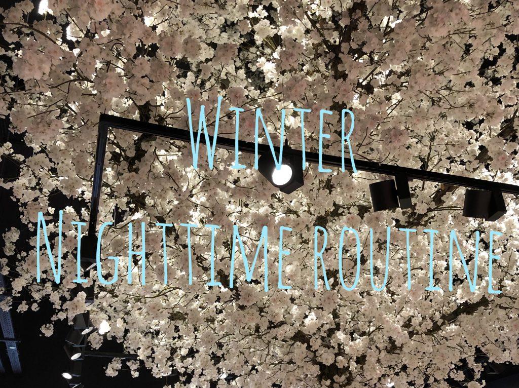 Winter Nighttime Routine graphic