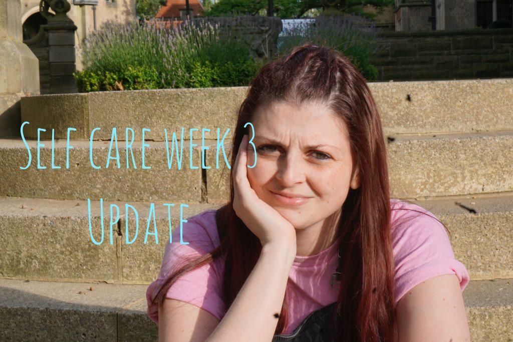 Self Care Week 3 Update graphic