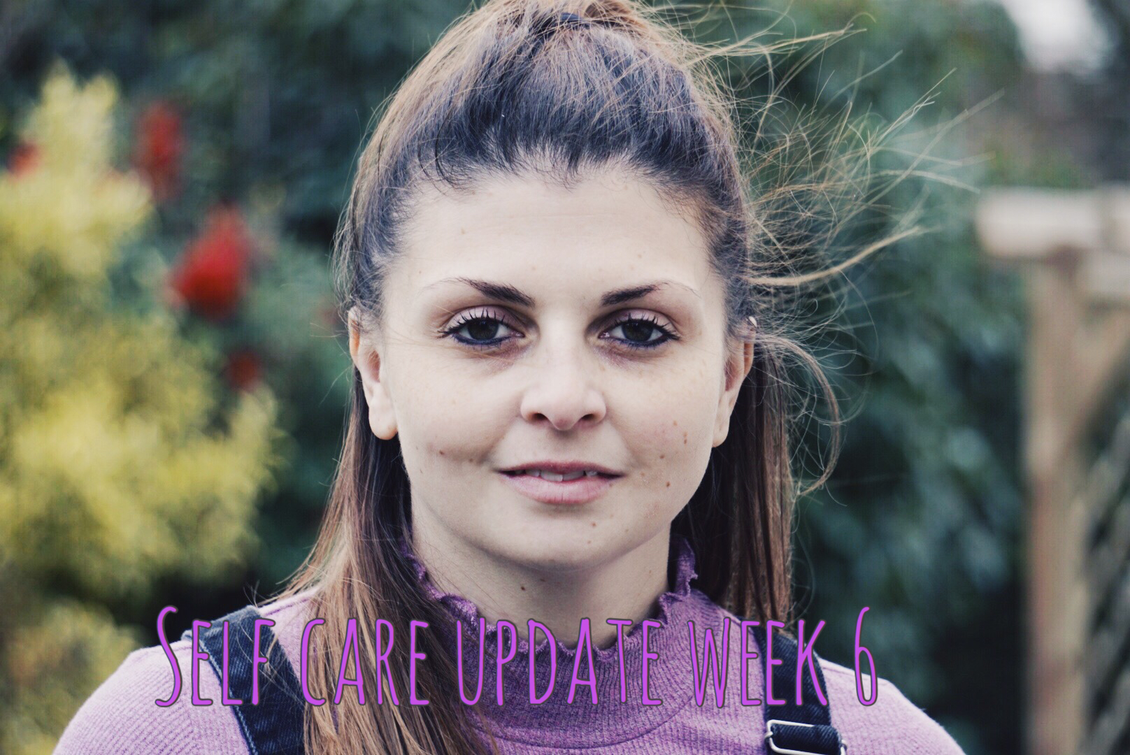 Self Care Update – Week 6 graphic