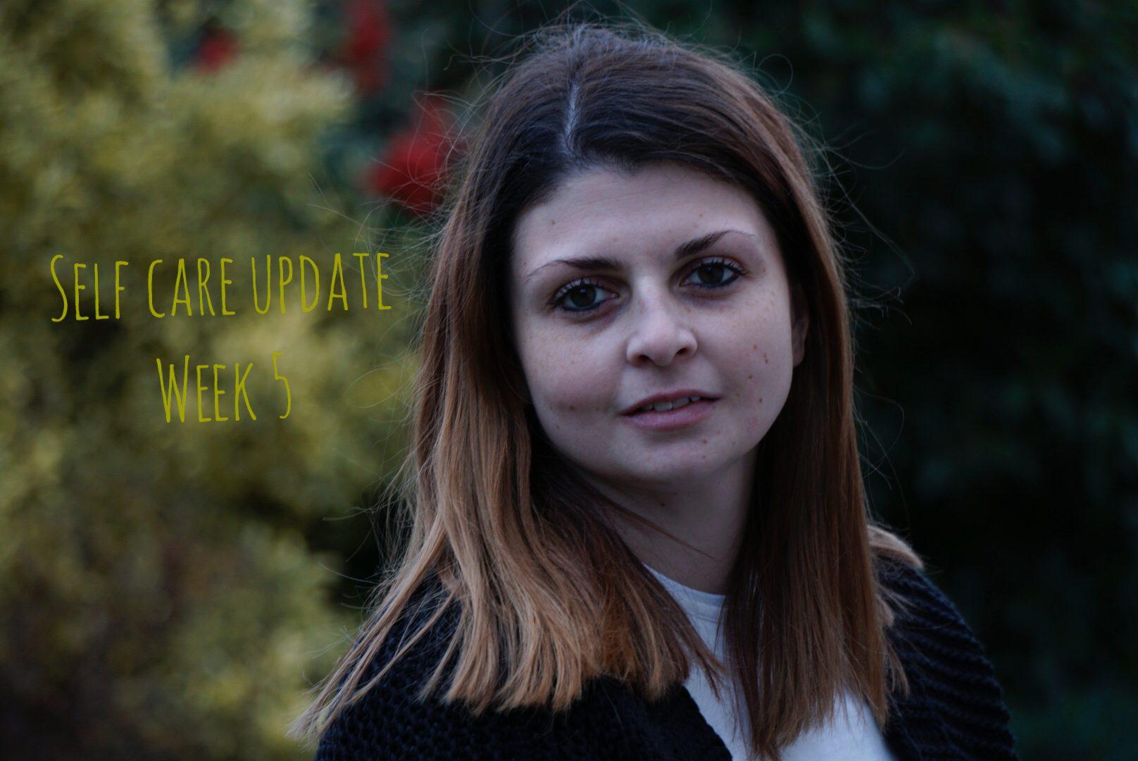Self Care Update – Week 5 graphic