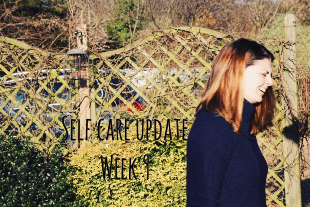 Self Care Update – Week 9 graphic