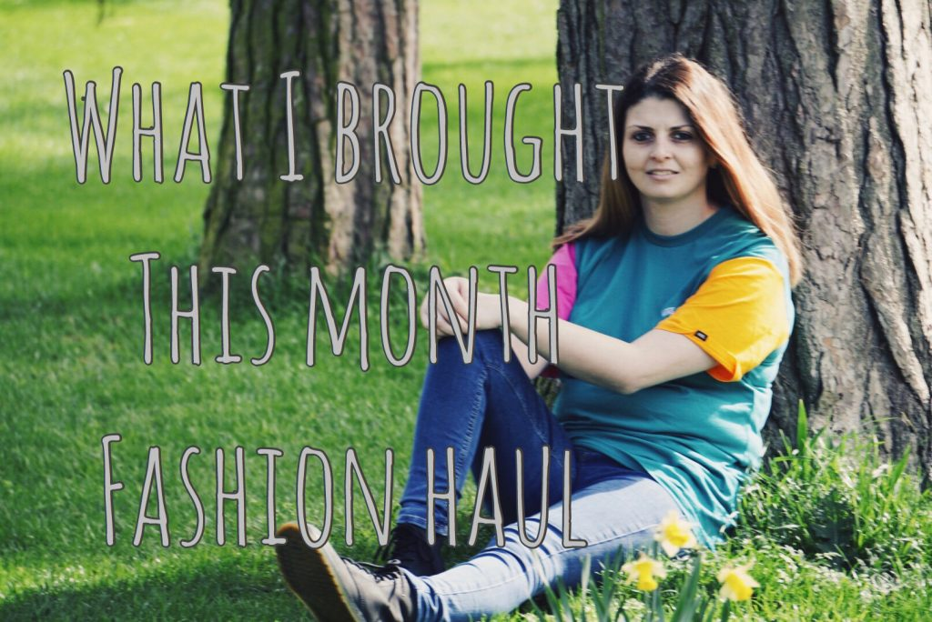 What I Brought This Month – Fashion Haul graphic