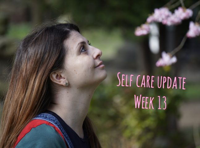 Self Care Update Week 13