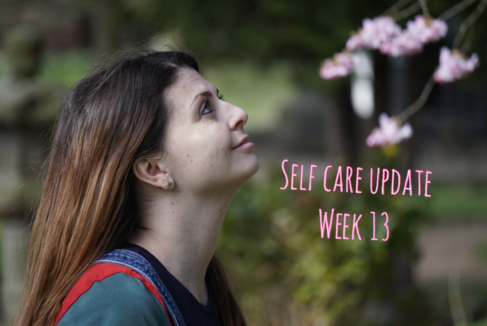 Self Care Update Week 13 graphic