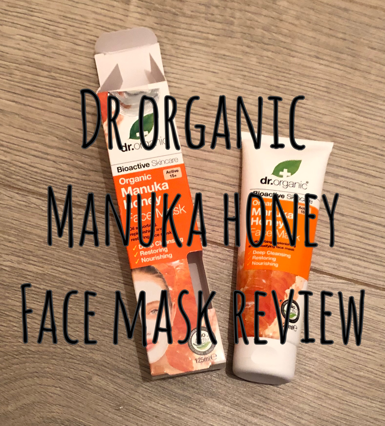 Dr Organic – Manuka Honey Face Mask Review graphic