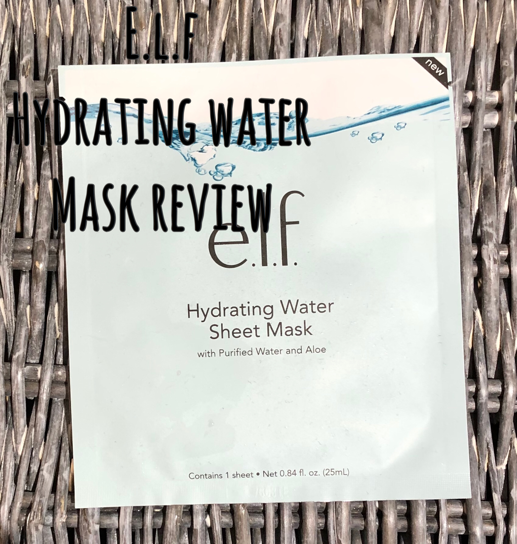 E.L.F Hydrating Water Mask Review graphic