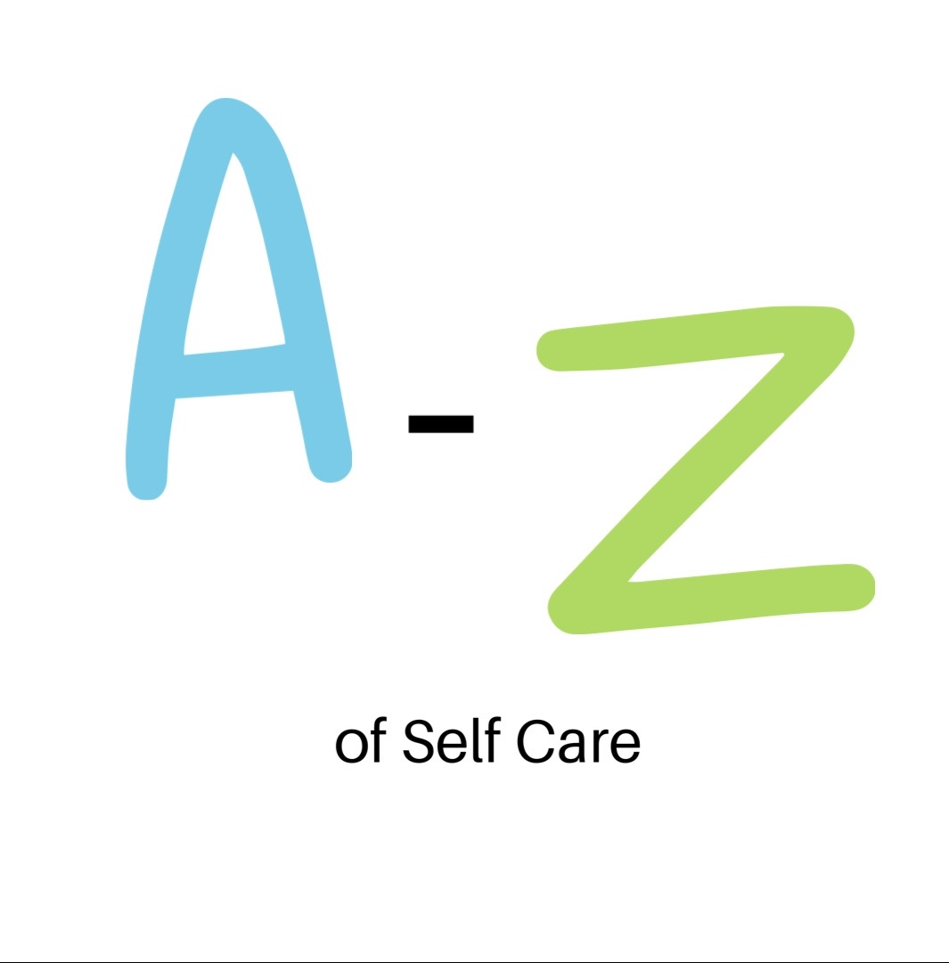 A – Z of Self Care graphic