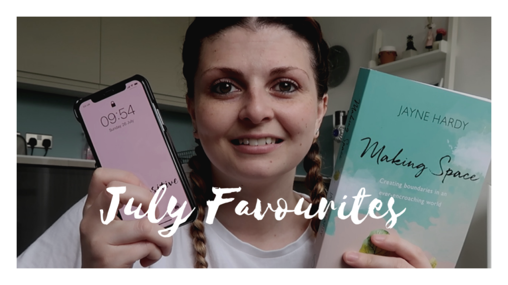 July Favourites 2020 graphic